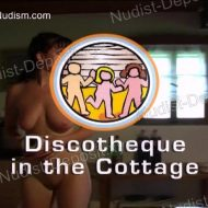 Discotheque in the Cottage