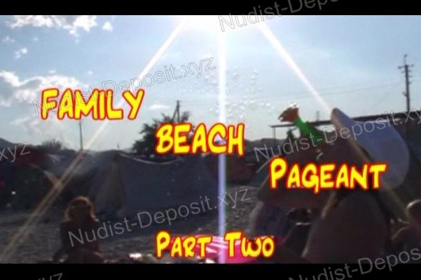 Frame Family Beach Pageant Part Two