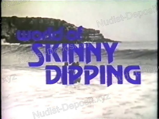 Frame of World of Skinny Dipping